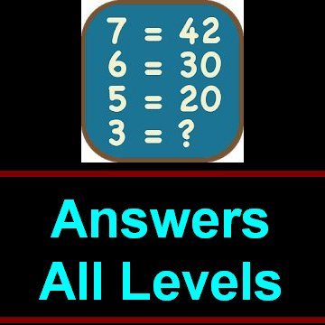Math Puzzles Game level 1 to 75 Solved [Detailed Answers