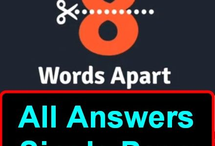 8 Words Apart Answers (All In One Page) Image [1-375]