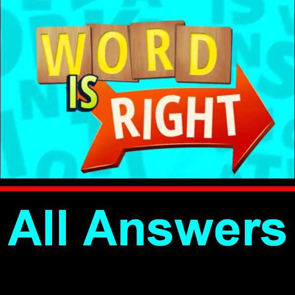 Word Is Right Answers All Levels In Single Page Puzzle Game Master