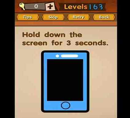 Super Brain Level 163 Solution Hold Down The Screen For 3 Seconds