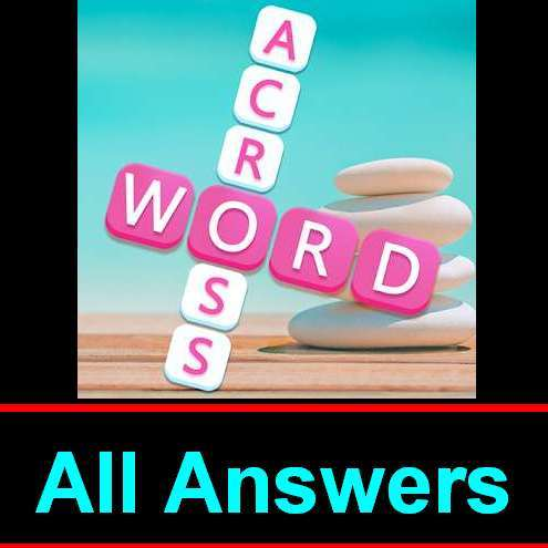 Word Across Answers All Levels 1500 In One Page Puzzle Game Master