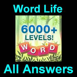 Word Life Answers All Levels [2000+ in One Page] – Puzzle