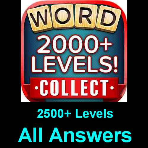 Word Collect Answers All Levels 2000 In One Page Puzzle Game Master