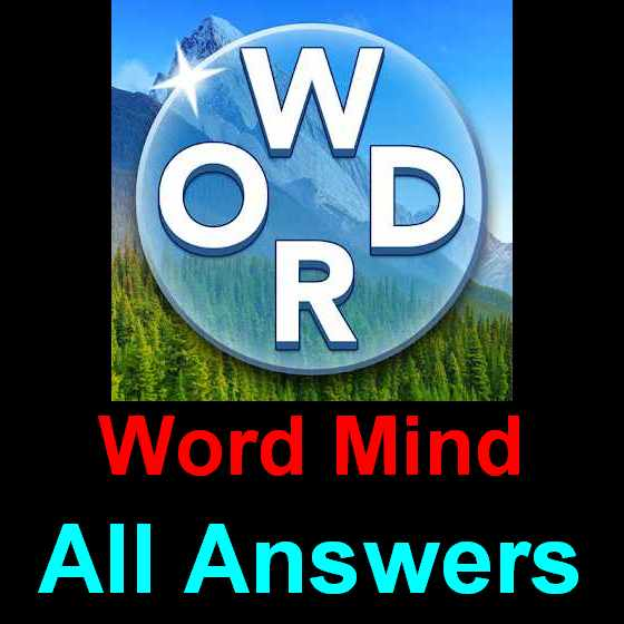 Word Mind Answers All Levels [1000+ in One Page] – Puzzle